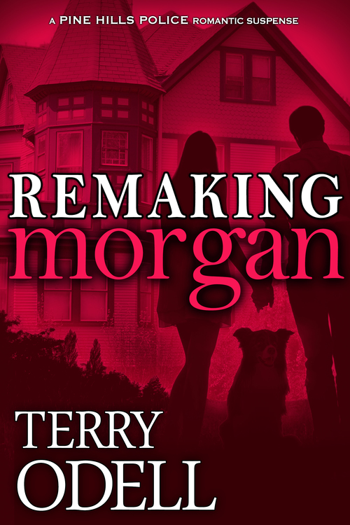 Remaking Morgan by Terry Odell