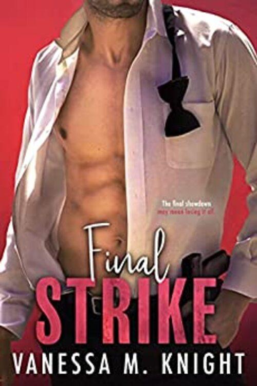 Final Strike by Vanessa M. Knight