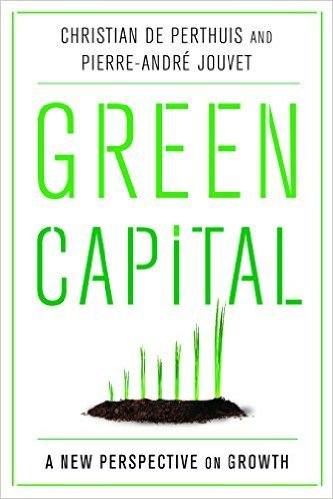 Green Capital by Christian De Perthuis