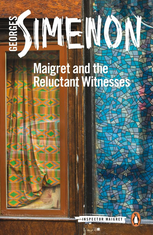 Maigret and the Reluctant Witnesses by Georges Simenon