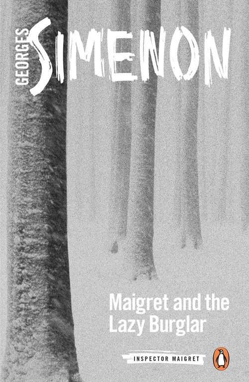Maigret and the Lazy Burglar by Georges Simenon
