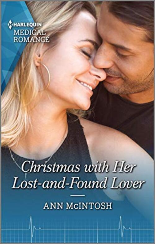 Christmas with Her Lost-and-Found Lover by Ann McIntosh