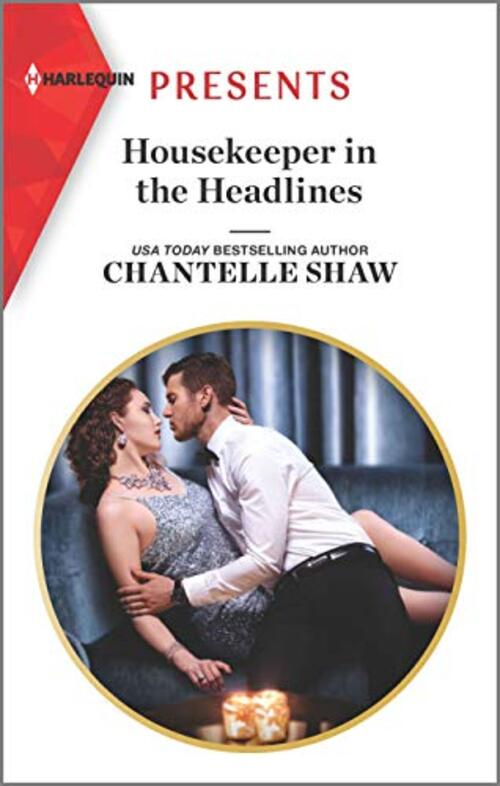Housekeeper in the Headlines by Chantelle Shaw