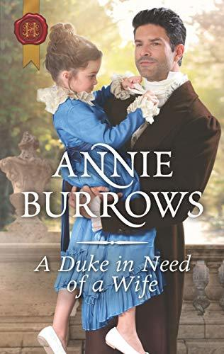 A Duke in Need of a Wife by Annie Burrows
