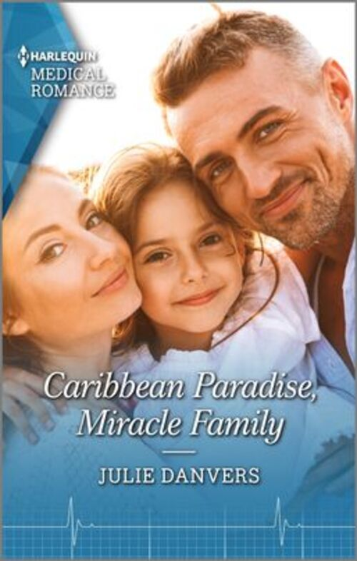 Caribbean Paradise, Miracle Family by Julie Danvers