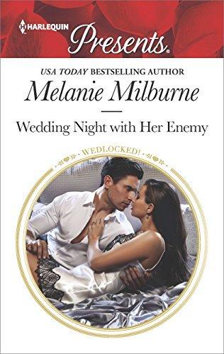 Wedding Night with Her Enemy (Wedlocked!) by Melanie Milburne