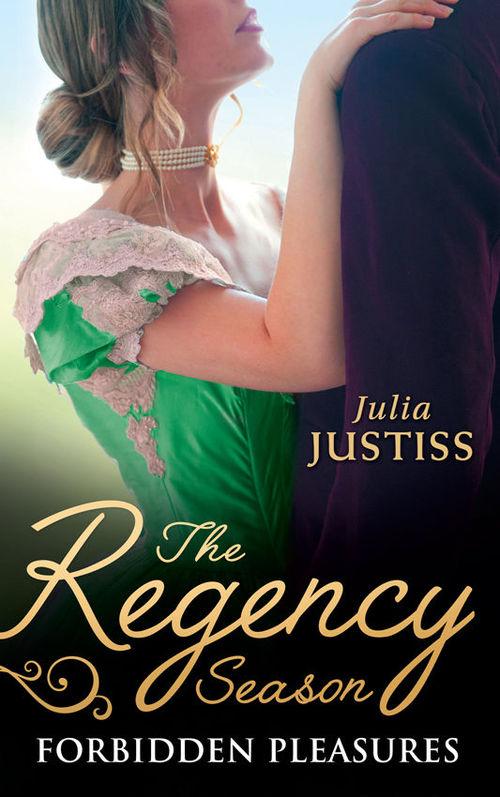 Forbidden Pleasures by Julia Justiss