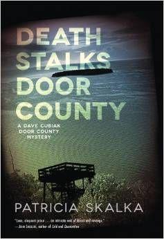 Death Stalks Door County by Patricia Skalka