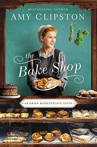The Bake Shop by Amy Clipston