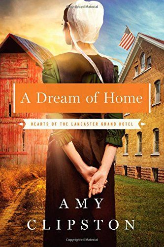 A Dream Of Home by Amy Clipston