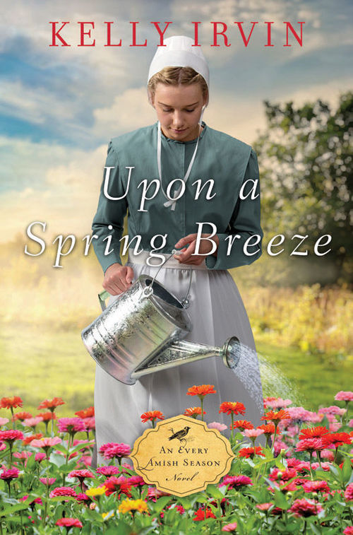 Upon A Spring Breeze by Kelly Irvin