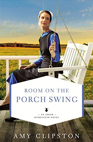 Room on the Porch Swing by Amy Clipston