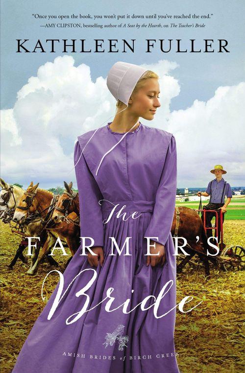 The Farmer's Bride by Kathleen Fuller