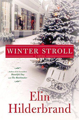 Winter Stroll by Elin Hilderbrand