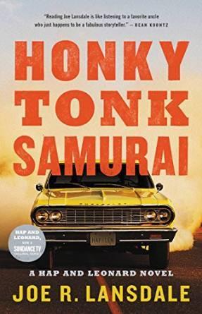 Honky Tonk Samurai by Joe R. Lansdale