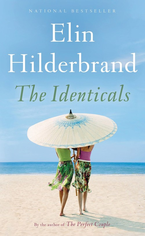 The Identicals by Elin Hilderbrand