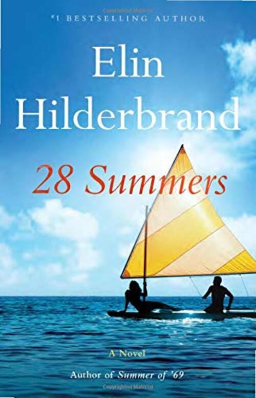 28 Summers by Elin Hilderbrand