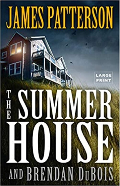 The Summer House by James Patterson