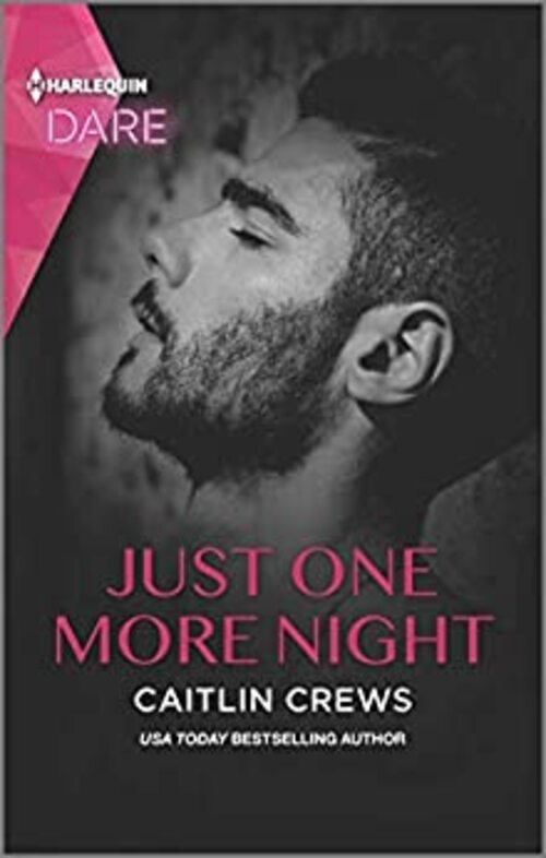 Just One More Night by Caitlin Crews