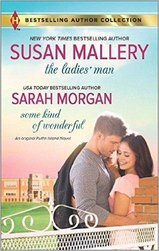 The Ladies' Man & Some Kind of Wonderful by Sarah Morgan