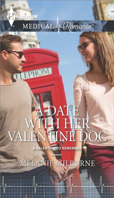 A Date With Her Valentine Doc by Melanie Milburne