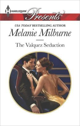The Valquez Seduction by Melanie Milburne