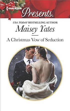 A Christmas Vow of Seduction by Maisey Yates