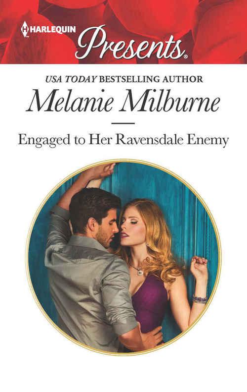 Engaged to Her Ravensdale Enemy by Melanie Milburne