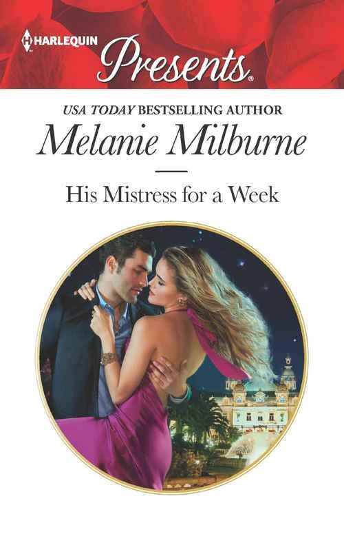 His Mistress for a Week by Melanie Milburne