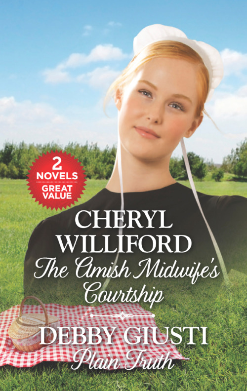 The Amish Midwife's Courtship and Plain Truth by Cheryl Williford