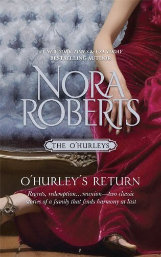 O'Hurley's Return by Nora Roberts