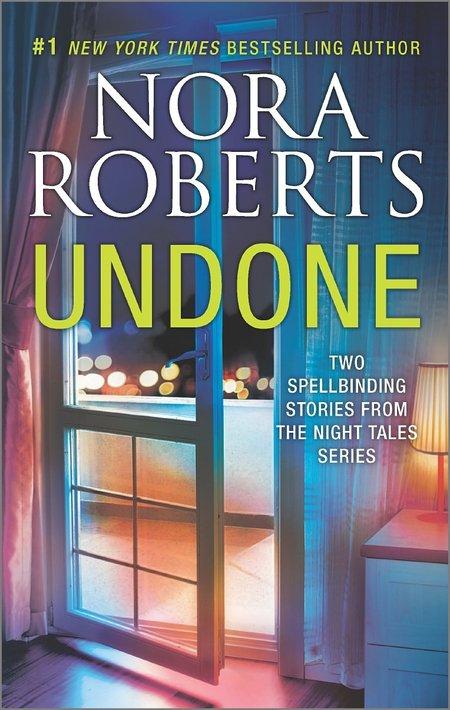 Undone by Nora Roberts