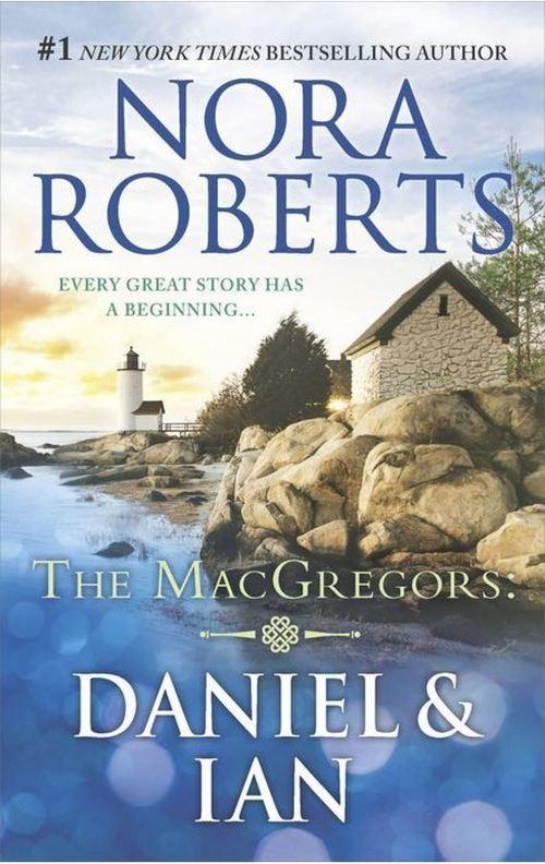 Daniel & Ian by Nora Roberts