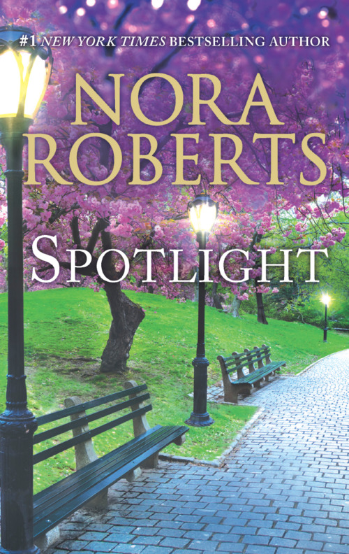 Spotlight by Nora Roberts