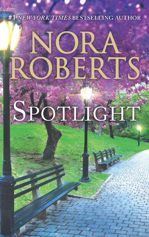 Spotlight by Nora Roberts