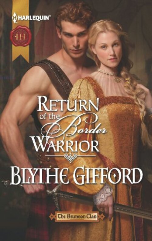 Return Of The Border Warrior by Blythe Gifford
