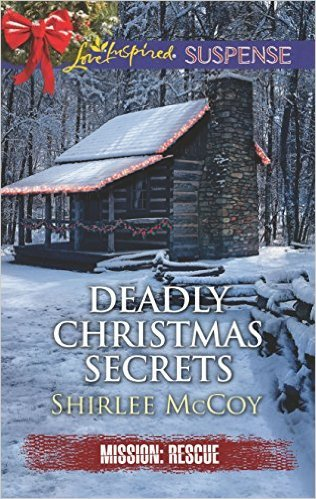 Deadly Christmas Secrets by Shirlee McCoy