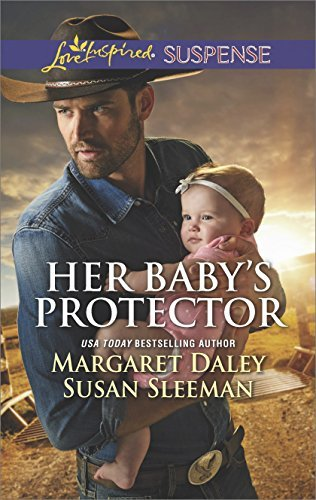 Her Baby's Protector by Margaret Daley