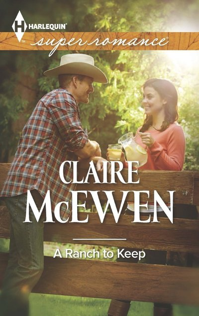 A Ranch to Keep by Claire McEwen