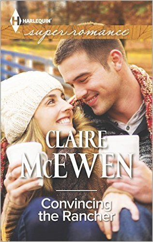 Convincing The Rancher by Claire McEwen