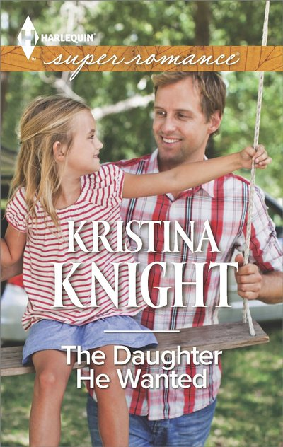 The Daughter He Wanted by Kristina Knight