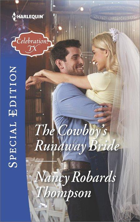 The Cowboy's Runaway Bride by Nancy Robards Thompson