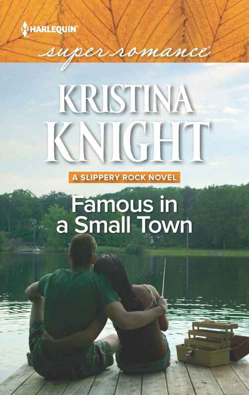 Famous in a Small Town by Kristina Knight