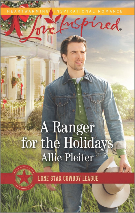 A Ranger for the Holidays by Allie Pleiter
