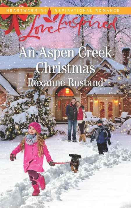 An Aspen Creek Christmas by Roxanne Rustand