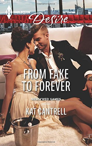 From Fake To Forever by Kat Cantrell