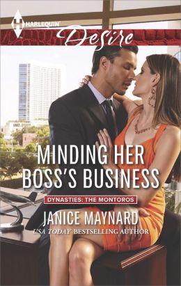Minding Her Boss's Business by Janice Maynard