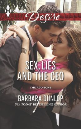 Sex, Lies, and the CEO by Barbara Dunlop