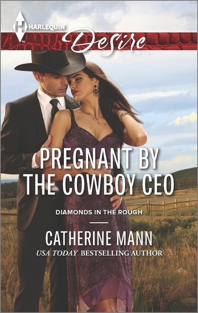 Pregnant by the Cowboy CEO by Catherine Mann