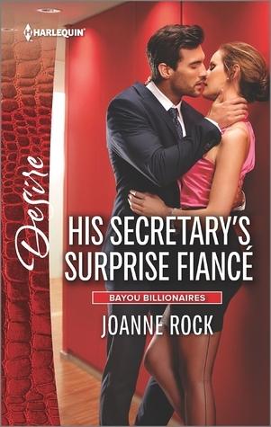 His Secretary's Surprise Fiance by Joanne Rock